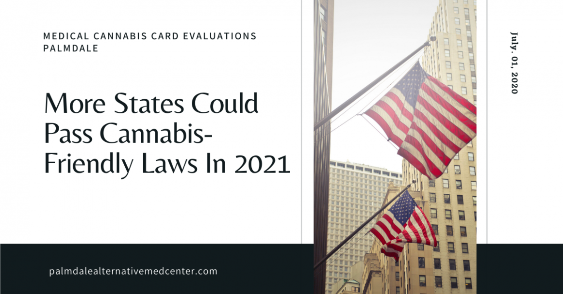 More States Could Pass Cannabis-Friendly Laws in 2021