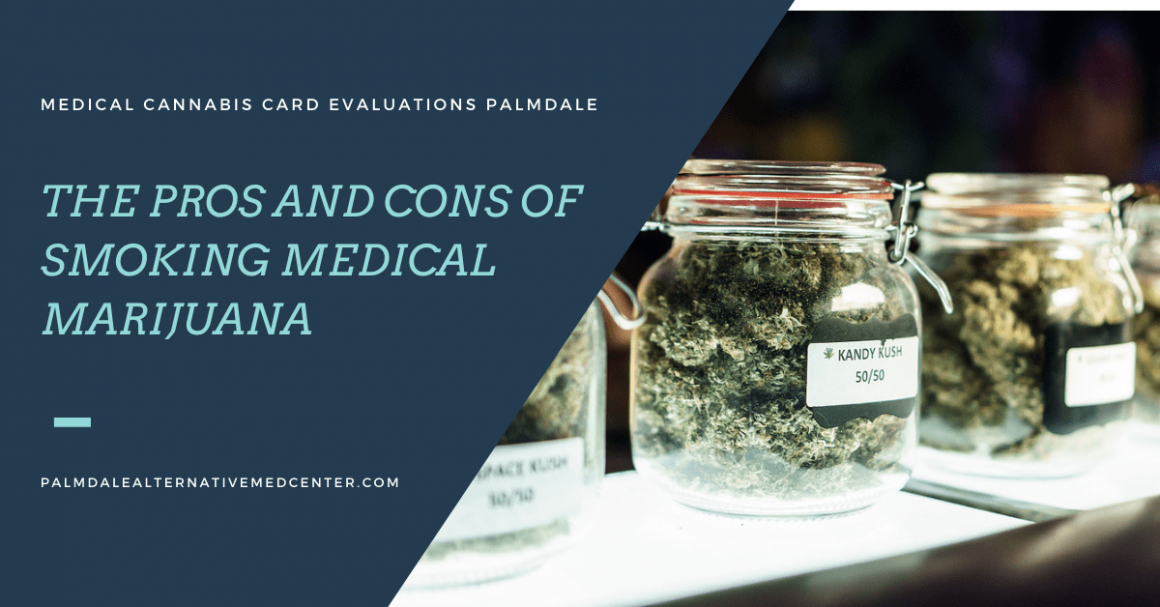 The Pros And Cons of Smoking Medical Marijuana